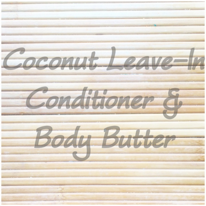 Coconut Leave-In Conditioner & Body Butter…