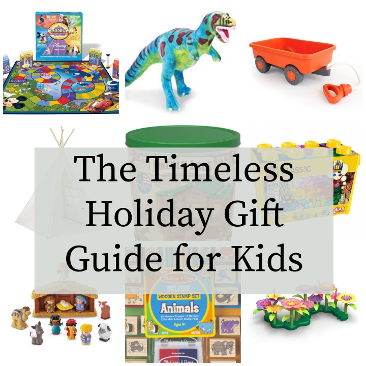The Timeless Holiday Gift Guide for Kids